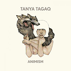 Tanya Tagaq_animism_Feb2015